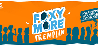 """""""Tremplin"""" : le concours organisé par l'association Foxymore"""